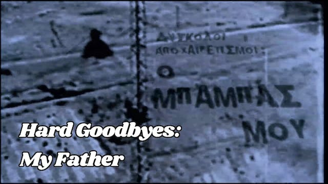 Watch Hard Goodbyes My Father Teaser