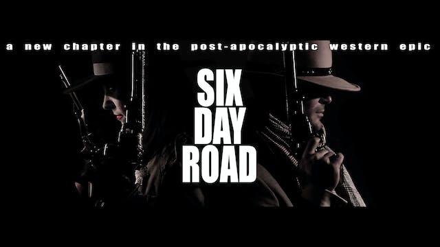 Six Day Road - Episode Zero