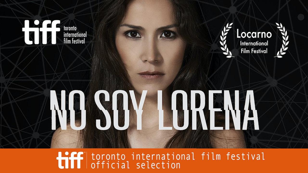 No Soy Lorena (I'm Not Lorena)