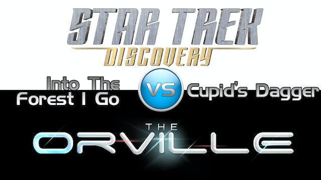 Trek it Or Wreck it: The Orville 9 vs. Discovery's Mid-season Finale