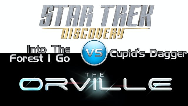 Trek it Or Wreck it: The Orville 9 vs...