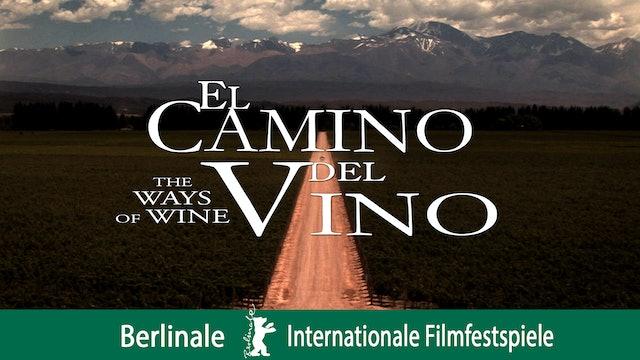 El Camino del Vino (The Ways of Wine)