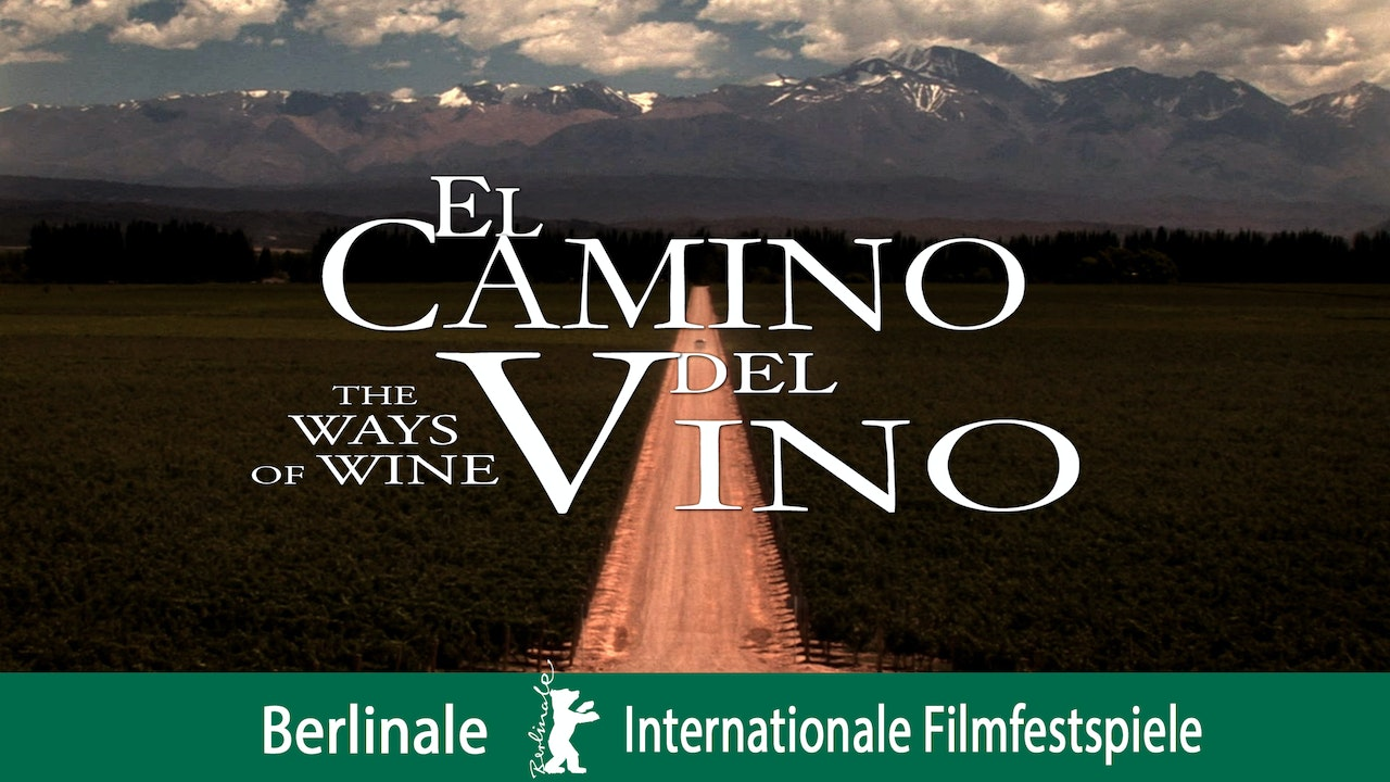 El Camino del Vino (The Ways of Wine)