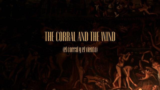 El Corral Y El Viento (The Corral And The Wind)