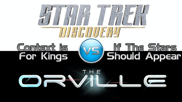 Trek it or Wreck it: Orville 4 vs. Discovery 3