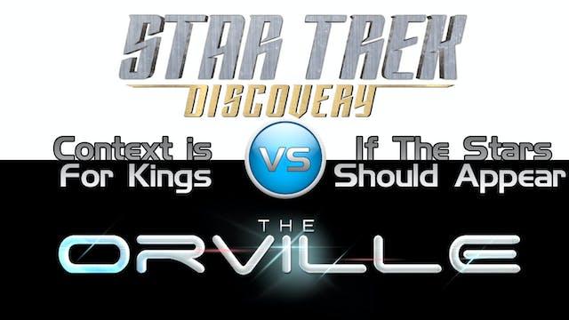 Trek it or Wreck it: Orville 4 vs. Di...