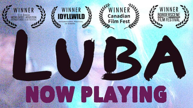 Rent LUBA on HighballTV!