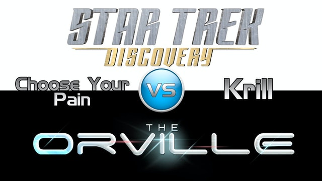 Trek it or Wreck it: Orville 6  vs. Discovery 5
