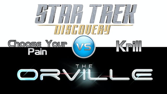 Trek it or Wreck it: Orville 6  vs. D...