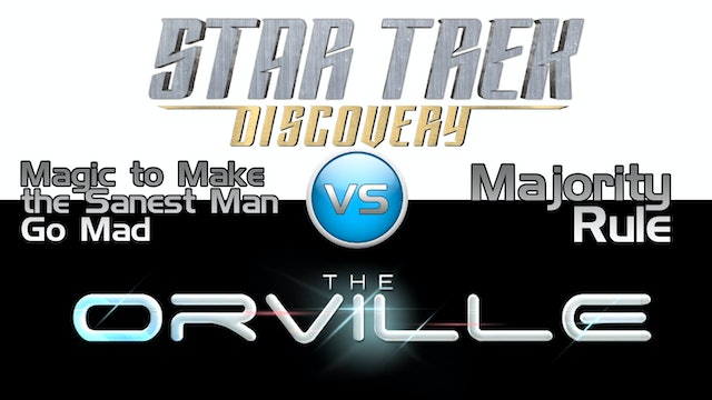 Trek it Or Wreck it: The Orville 7 vs. Discovery 7