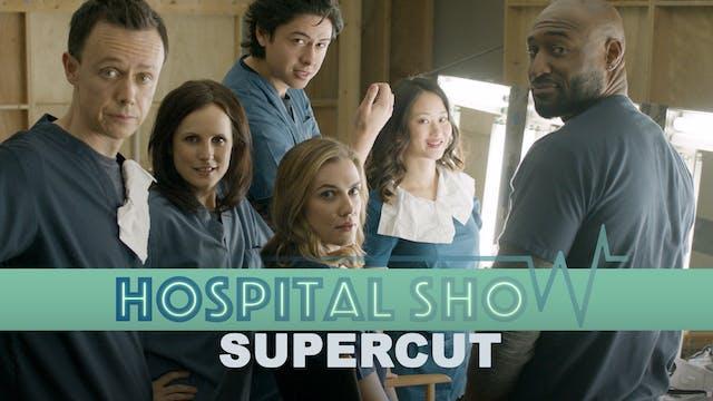 Hospital Show: Full-Length Supercut