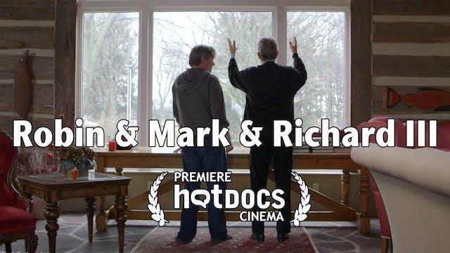 Robin & Mark & Richard III