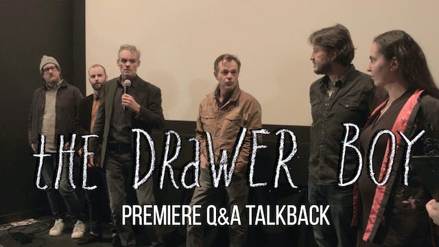 The Drawer Boy Premiere Q&A Talkback