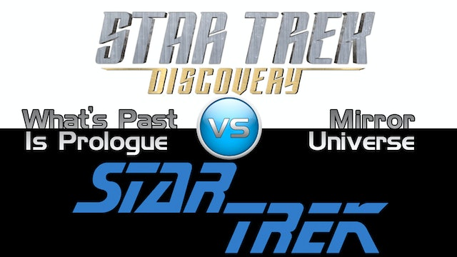 "Trek it or Wreck it: Discovery 13 ""What's Past is Prologue"""