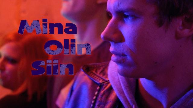 Mina Olin Siin (I Was Here)