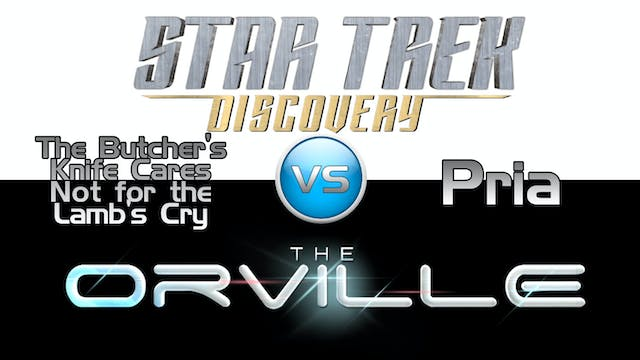 Trek it or Wreck it: Orville 5  vs. D...