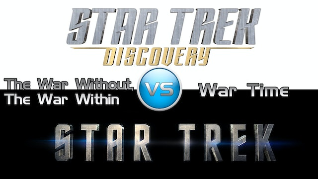 "Trek it Or Wreck it: Discovery 14 ""The War Without..."""
