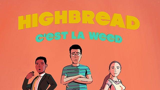 HighBread - C'est La Weed