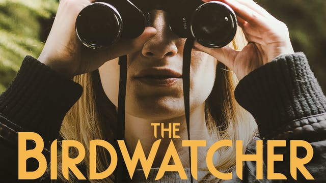The Birdwatcher (full film)