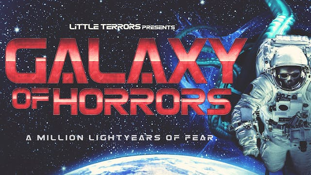 Galaxy of Horrors - Full Film
