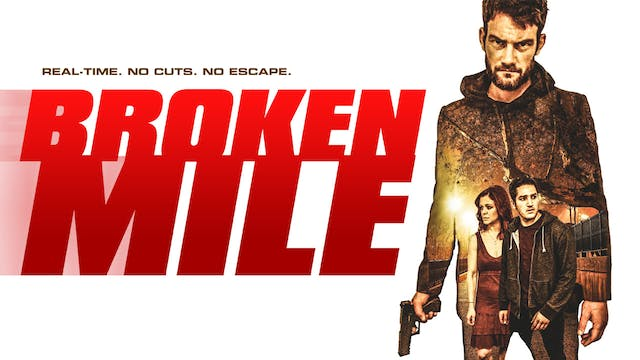 Broken Mile FULL FILM