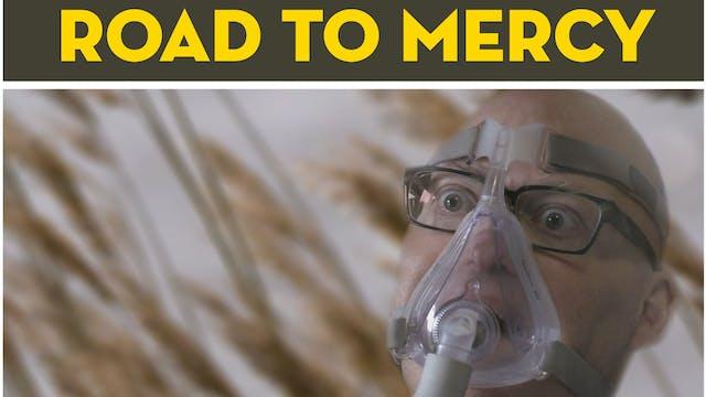 Road to Mercy (full film)