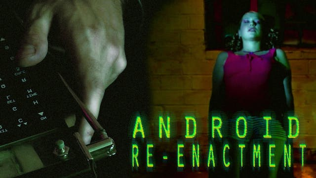 Android Re-Enactment