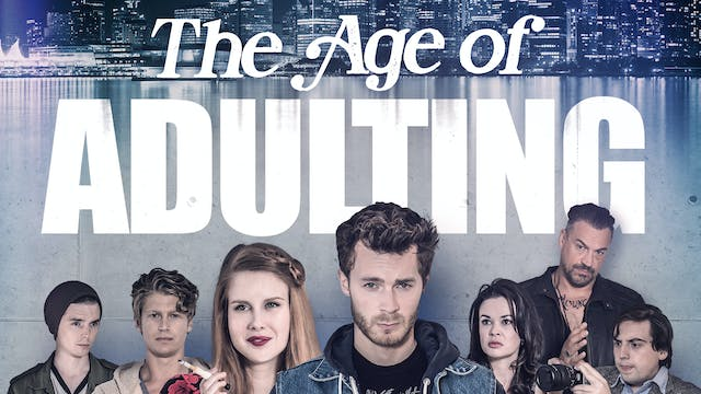 The Age of Adulting (feature film)