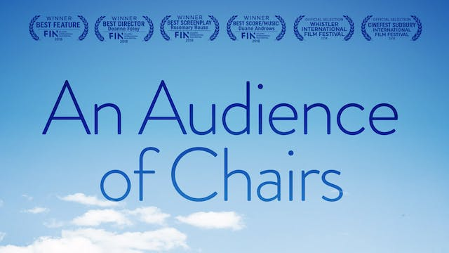 An Audience of Chairs (full film)