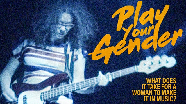 Play Your Gender (full film)