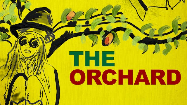 The Orchard (full film)