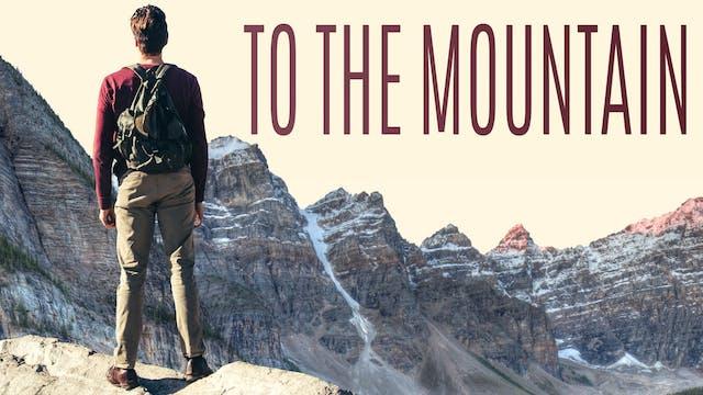 To The Mountain - FULL FILM