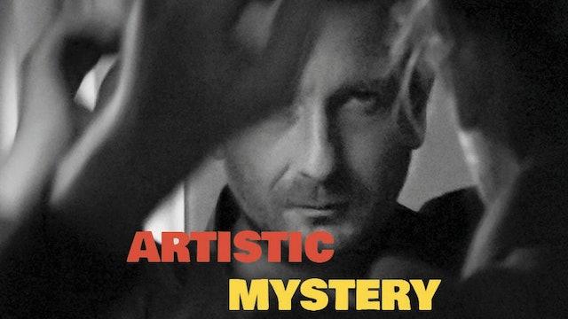 Artistic mystery