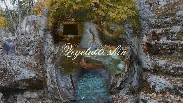 Vegetable skin