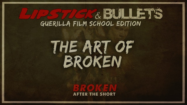 BROKEN - After the Short: Art of BROKEN