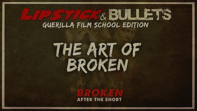 BROKEN - After the Short: Art of BROKEN