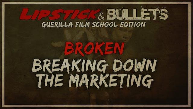 BROKEN - Breaking Down Marketing for BROKEN