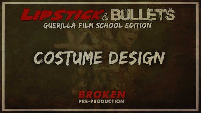 BROKEN - Pre-Production: Costume Design