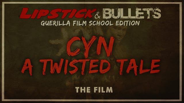 CYN: A Twisted Tale - Short Film