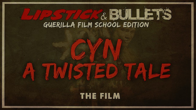 CYN: A Twisted Tale - Short Film