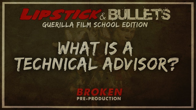 BROKEN - Pre-Production: What is a Technical Advisor