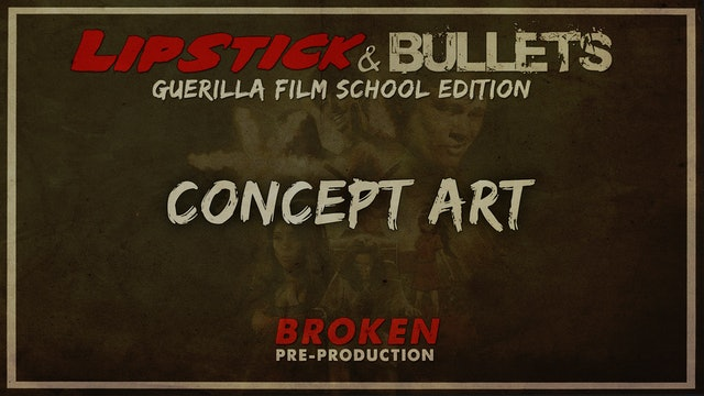 BROKEN - Pre-Production: Concept Art