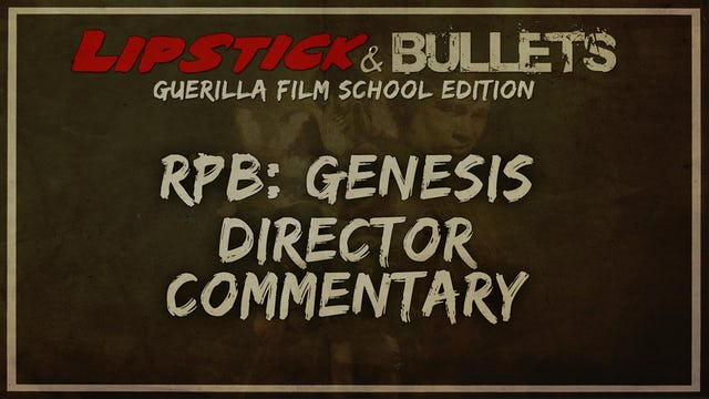 Red Princess Blues: Genesis - Commentary Series: Director