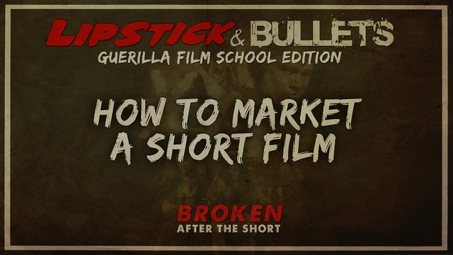 BROKEN - After the Short: Marketing a Short Film