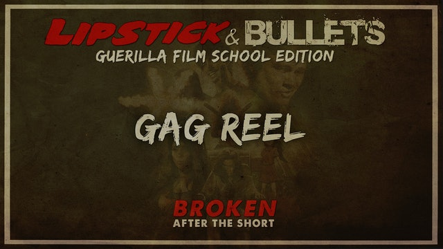 BROKEN - After the Short: Gag Reel