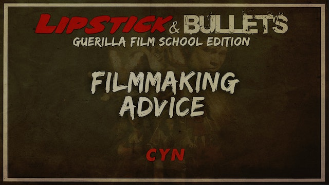 CYN - Indie Filmmaking Advice