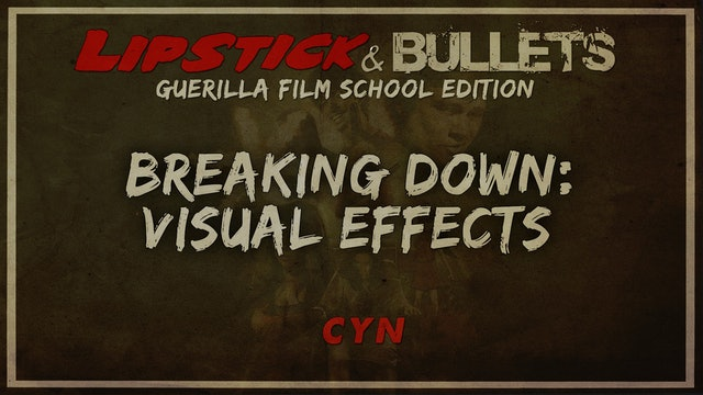 CYN - Breakdown Visual Effects