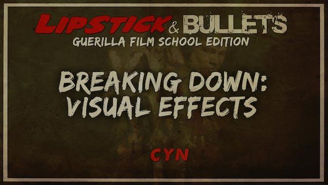 CYN - Breakdown Visual Effects