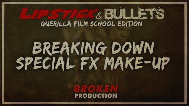 BROKEN - Production: Special FX Make-Up