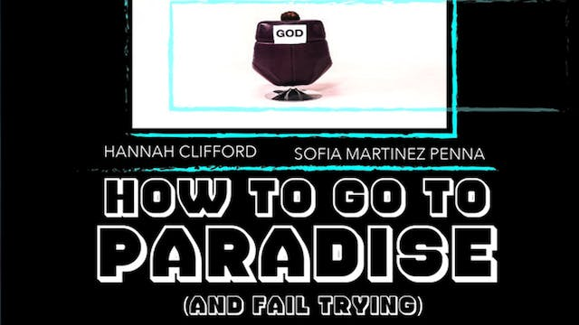 How To Go To Paradise